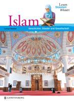 Lesen - Staunen - Wissen: Islam