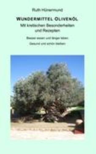 Wundermittel Olivenöl