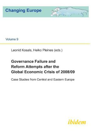 Governance Failure and Reform Attempts After the - Case Studies from Central and Eastern Europe