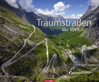 Traumstraßen der Welt - Kalender 2018