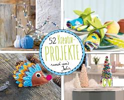 52 Kreativ-Projekte rund um's Jahr