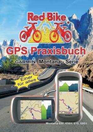GPS Praxisbuch Garmin Montana - Serie