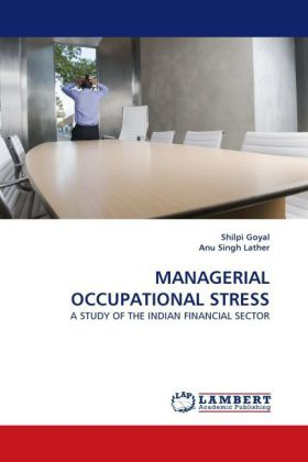 MANAGERIAL OCCUPATIONAL STRESS