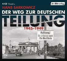 Der Weg zur deutschen Teilung 1945-1949