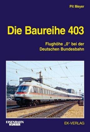 Die Baureihe 403
