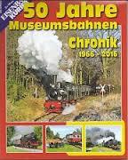 50 Jahre Museumsbahnen Chronik 1966-2016  Ek Spec 121