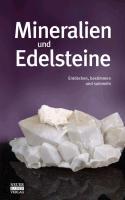 Mineralien und Edelsteine