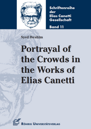 Portrayal of the Crowds in the Works of Elias Canetti