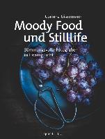 Moody Food- und Stilllife