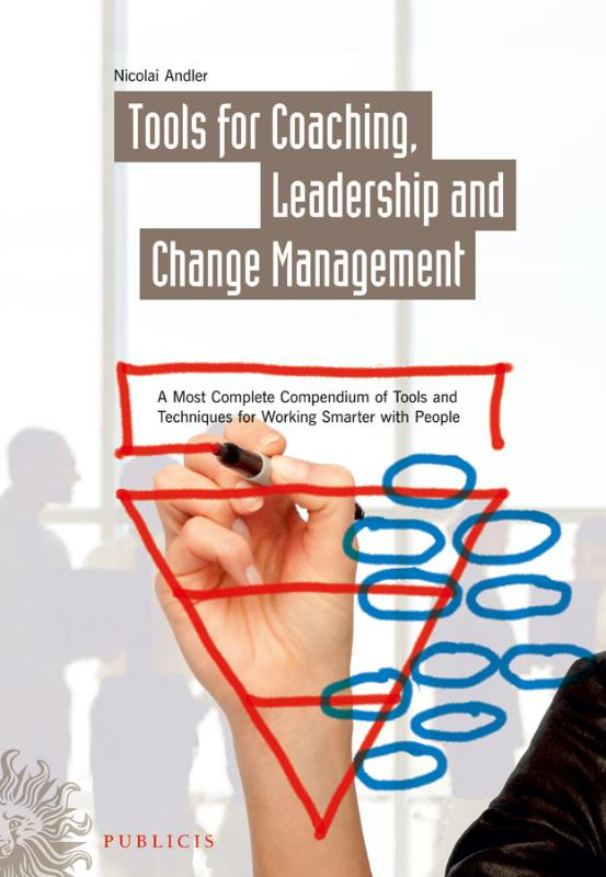 Tools for Coaching, Leadership and Change Management