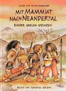Mit Mammut nach Neandertal