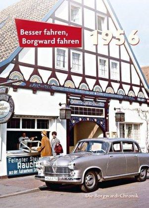 Besser fahren, Borgward fahren 1956