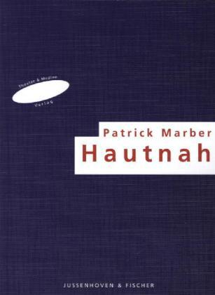 Marber, P: Hautnah