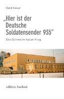 """""""Hier ist der Deutsche  Soldatensender 935"""""""