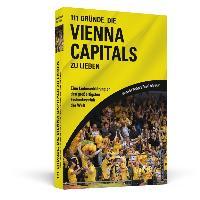 111 Gründe, die Vienna Capitals zu lieben
