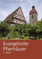 Evangelische Pfarrhäuser in Bayern