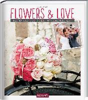 Flowers & Love