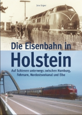 Die Eisenbahn in Holstein