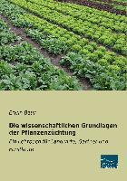 Die wissenschaftlichen Grundlagen der Pflanzenzüchtung