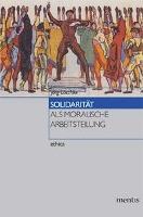 Solidarität als moralische Arbeitsteilung