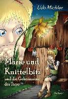 Marie und Knittelbitz und die Geheimnisse der Tiere