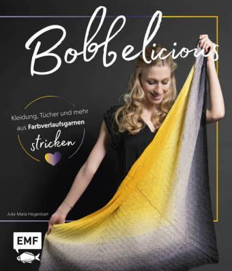 BOBBELicious stricken - Kleidung, Tücher und mehr mit Farbverlaufsgarnen