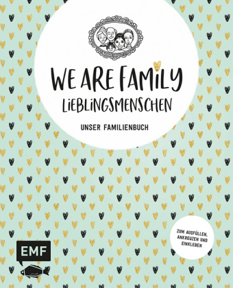 We are Family - Lieblingsmenschen
