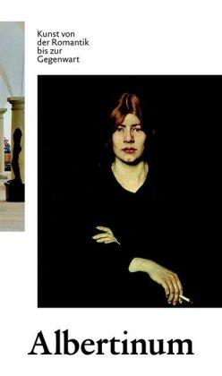 Albertinum. Kunst von der Romantik bis zur Gegenwart