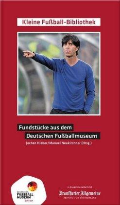Fundstücke aus dem Deutschen Fußballmuseum