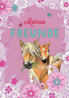 Meine Freunde. Eintragbuch Pferde