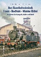 Das Eisenbahndreieck Essen, Bochum, Wanne-Eickel