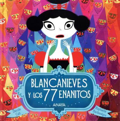 Blancanieves y los 77 enanitos / Blancanieves and the 77 Drawfs