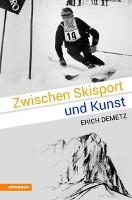 Zwischen Skisport und Kunst