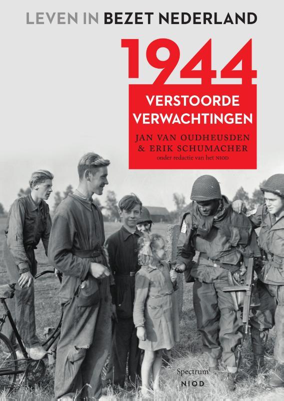 Leven in bezet Nederland: 1944