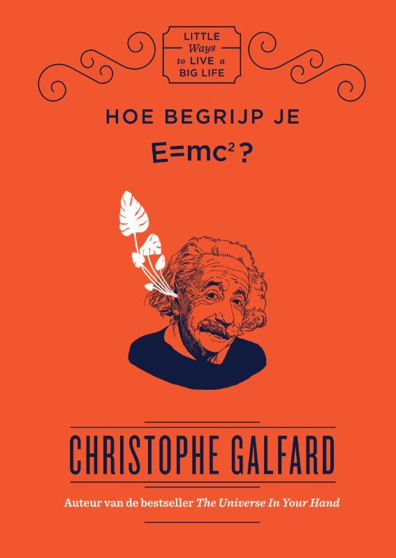 Hoe begrijp je E=MC2?