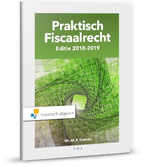Praktisch Fiscaalrecht, Editie 2018-2019