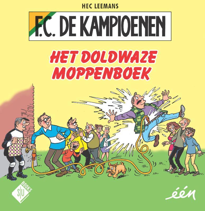F.C. De Kampioenen Het doldwaze moppenboek