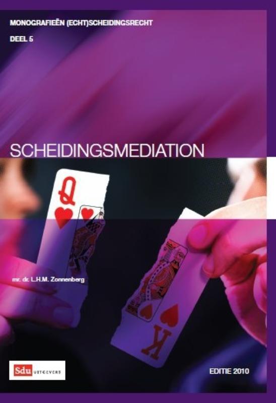 Monografieen (echt)scheidingsrecht Scheidingsmediation