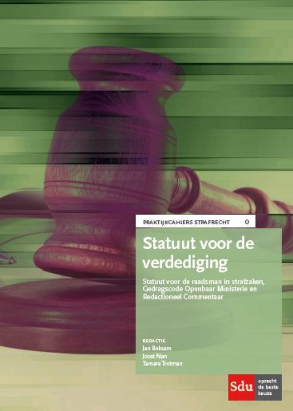 Praktijkcahier Strafrecht Statuut voor de verdediging