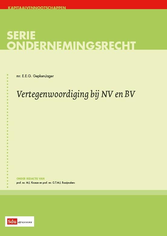 ondernemingsrecht Vertegenwoordiging bij NV en BV