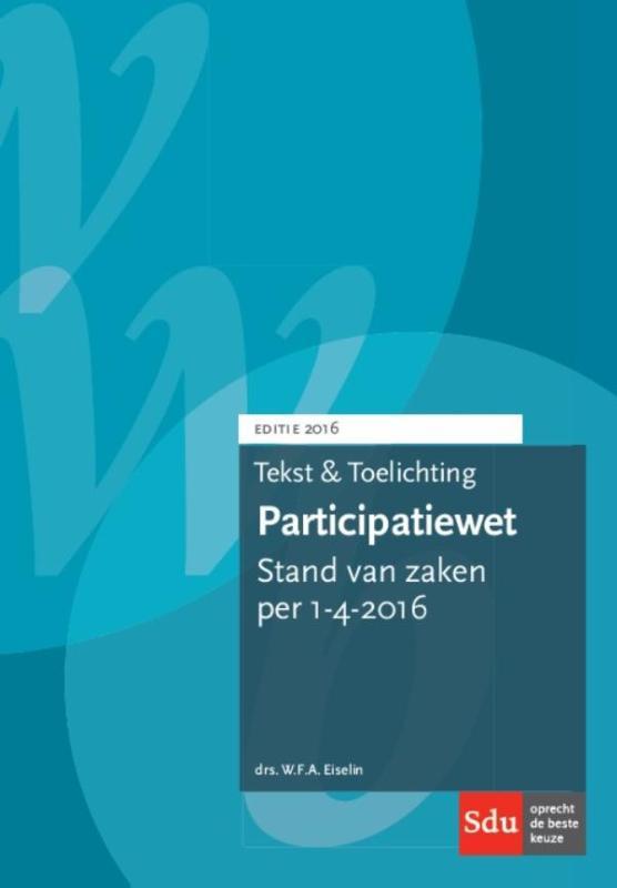 Tekst & Toelichting Participatiewet