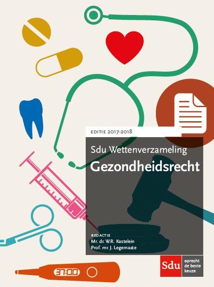 SDU Wettenverzameling Gezondheidsrecht