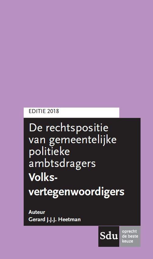 Rechtspositie van gemeentelijke politieke ambtsdragers Volksvertegenwoordigers