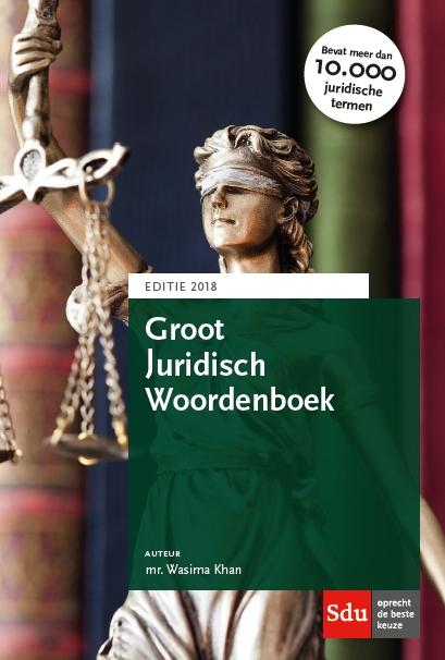 Groot Juridisch woordenboek 2018