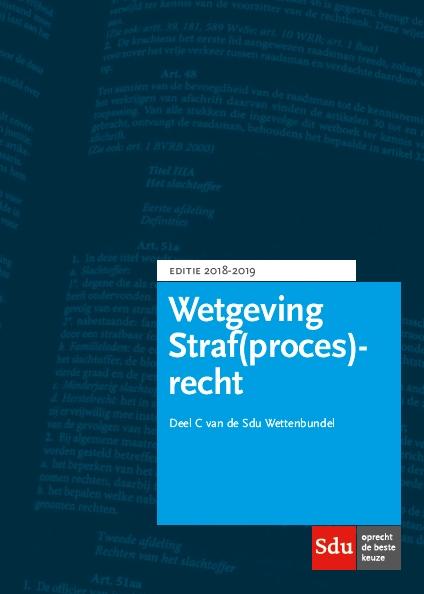 Wettenbundel Straf(proces)recht. Editie 2018-2019