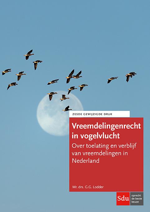 Vreemdelingenrecht in vogelvlucht. Editie 2018