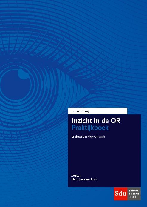 Inzicht in de OR Praktijkboek. Editie 2019