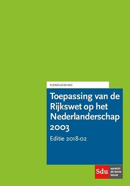 Handleiding Toepassing van de Rijkswet op het Nederlanderschap