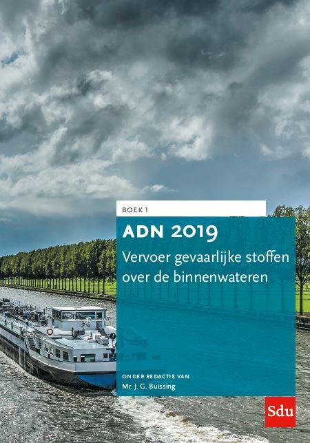ADN 2019 Vervoer gevaarlijke stoffen over de binnenwateren