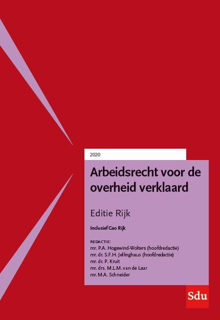 Arbeidsrecht voor de overheid verklaard, Editie Rijk 2020.